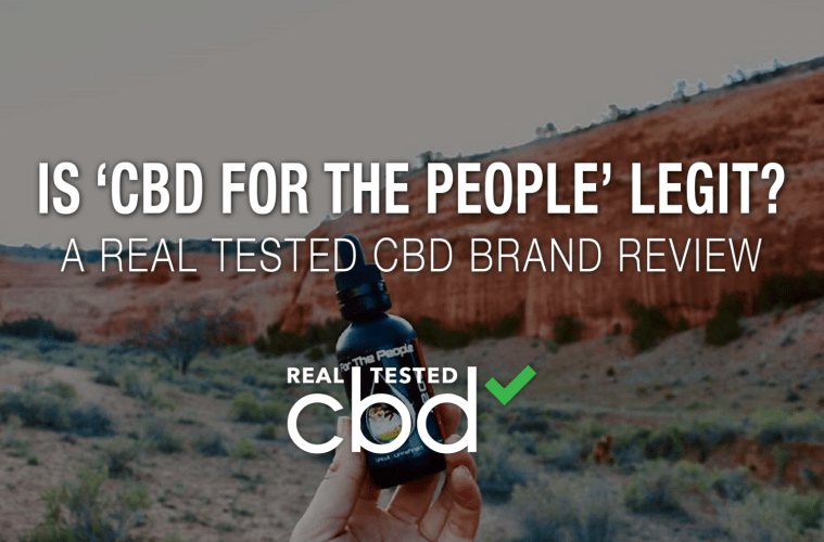 Is CBD For The People Legit? A Real Tested CBD Brand Spotlight